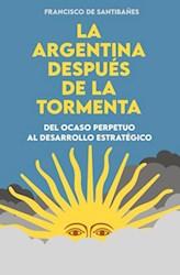 Libro La Argentina Despues De La Tormenta