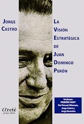 Libro La Vision Estrategica De Juan Domingo Peron