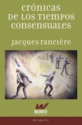 Libro Cronicas De Los Tiempos Consensuales