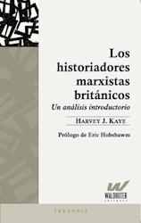 Libro Los Historiadores Marxistas Britanicos