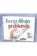 Papel BENJA DIBUJA PROBLEMAS (ILUSTRADO) (+6 AÑOS) (RUSTICA)