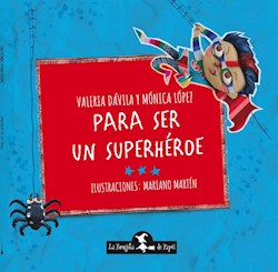 Libro Para Ser Un Superheroe