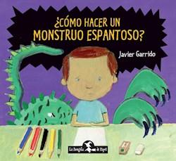Libro Como Hacer Un Monstruo Espantoso ?