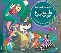 Libro Pijamada En El Bosque