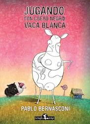 Libro Jugando Con Cuero Negro , Vaca Blanca