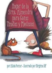 Libro Hogar De La Srta. Almendra Para Gatos Timidos Y Miedosos