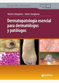 Papel Dermatología Esencial Para Dermatólogos Y Patólogos