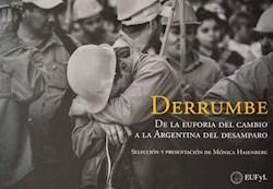 Libro Derrumbe De La Euforia Del Cambio A La Argentina Del Desamparo