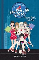 Libro 10. Nueva York , Let'S Go Club De Las Zapatillas Rojas