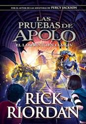 Libro El Laberinto En Llamas ( Libro 3 De La Saga Las Pruebas De Apolo )