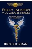 Papel PERCY JACKSON Y LA VARA DE HERMES & OTRAS HISTORIAS DE SEMIDIOSES