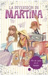 Papel FIN DE CURSO EN EL PARAISO (LA DIVERSION DE MARTINA 4)
