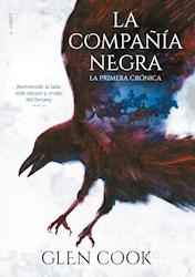 Libro La Compa/Ia Negra .La Primera Cronica