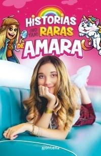 Libro Historias ( No Tan ) Raras De Amara