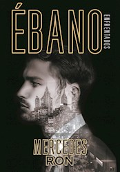 Ebano ( Libro 2 De Enfrentados )