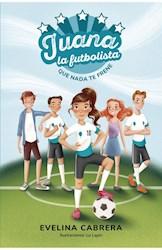 Libro Juana La Futbolista