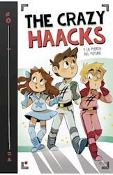 Libro The Crazy Haacks Y La Puerta Del Futuro