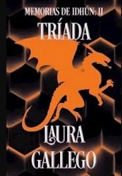 Libro Triada ( Libro 2 De Las Memorias De Idhun )