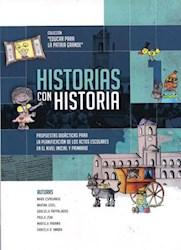 Libro Hisorias Con Historias 1 Educar Para La Patria Grande