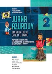 Libro Juana Azurduy 2 Educar Para La Patria Grande
