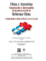 Libro China Y Argentina Cooperacion E Intercambio En La Nueva Era De La Reforma C