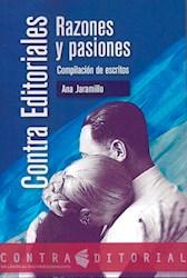 Libro Contra Editoriales , Razones Y Pasiones