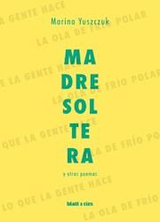 Libro Madre Soltera Y Otros Poemas