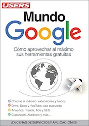 Libro Mundo Google .Como Aprovechar Al Maximo Sus Herramientas Gratuitas