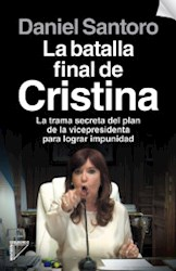 Libro La Batalla Final De Cristina
