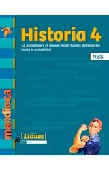 Papel HISTORIA 4 ESTACION MANDIOCA LLAVES LA ARGENTINA Y EL MUNDO DESDE FINALES DEL SIGLO... [NES] (2020)