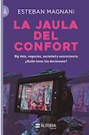 Papel JAULA DEL CONFORT (COLECCION LOS LIBROS DE LA A)