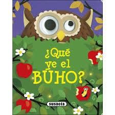 Libro Ojitos M - Que Ve El Buho?
