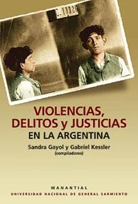 Papel Violencias, Delitos Y Justicias En La Argentina