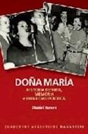 Papel DOÑA MARIA HISTORIA DE VIDA MEMORIA E IDENTIDAD POLITICA (COLECCION CUADERNOS ARGENTINOS)