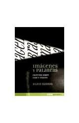 Papel IMAGENES Y PALABRAS (ESCRITOS SOBRE CINE Y TEATRO)