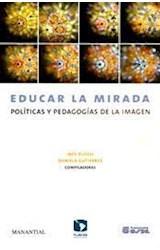Papel EDUCAR LA MIRADA (POLITICAS Y PEDAGOGIAS DE LA IMAGEN)