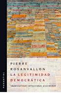 Papel LEGITIMIDAD DEMOCRATICA IMPARCIALIDAD REFLEXIVIDAD PROXIMIDAD (RUSTICA)