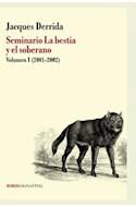Papel SEMINARIO / LA BESTIA Y EL SOBERANO (VOL 1) 2001-2002