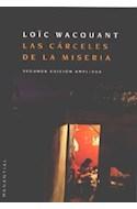 Papel CARCELES DE LA MISERIA (SEGUNDA EDICION AMPLIADA)