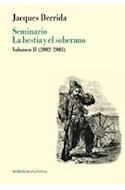 Papel SEMINARIO LA BESTIA Y EL SOBERANO VOLUMEN 2 (2002-2003)  (SERIE BORDES) (RUSTICO)