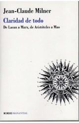 Papel CLARIDAD DE TODO (DE LACAN A MARX, DE ARISTOTELES A MAO)