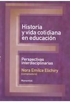 Papel HISTORIA Y VIDA COTIDIANA EN EDUCACION