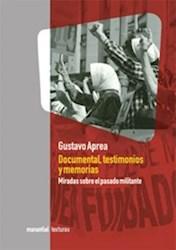 Libro Documental  Testimonios Y Memoria