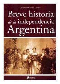 Papel Breve Historia De La Independencia Argentina