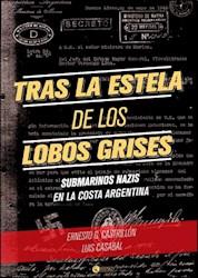 Libro Tras La Estela De Los Lobos Grises