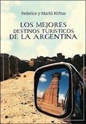 Libro Los Mejores Destinos Turisticos De La Argentina