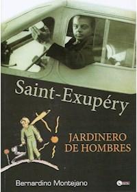 Papel Sain Exupéry, Jardinero De Hombres