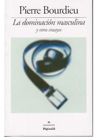 Papel Dominacion Masculina Y Otros Ensayos, La