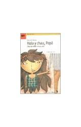 Papel HOLA Y CHAU PAPA OBRA DE TEATRO EN UN ACTO (COLECCION TEATRO SIN TELONES)