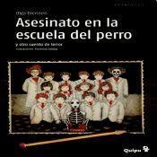 Libro Asesinato En La Escuela Del Perro Y Otros Cuentos De Terror